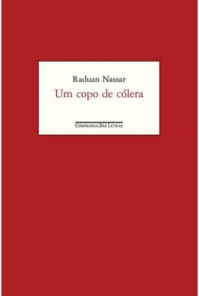 Um Copo de Cólera - Nassar,Raduan   Hoshan.org