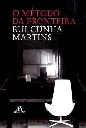 O Método da Fronteira - Martins,Rui Cunha   Hoshan.org
