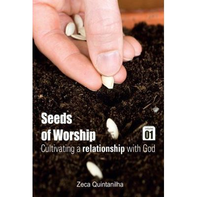 Seeds of worship