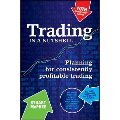 Trading in a Nutshell - Planning for Consistently Profitable Trading