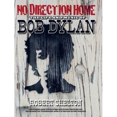 No Direction Home - The Life and Music of Bob Dylan