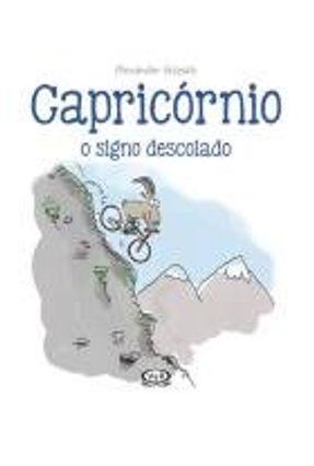 Capricórnio - O Signo Descolado - Holzach,Alexander pdf epub