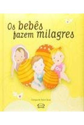 Os Bebês Fazem Milagres - Naón Roca,Enriqueta   Hoshan.org