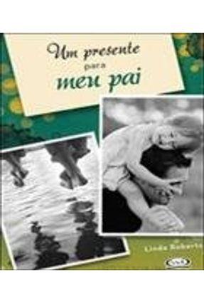 Um Presente Para Meu Pai - 7ª Ed. - Riba,Lidia Maria | Hoshan.org