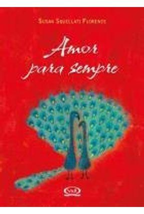 Amor Para Sempre - Florence,Susan Squellati | Tagrny.org