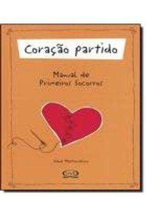 Coração Partido - Manual de Primeiros Socorros - Mastromarino,Diane   Tagrny.org