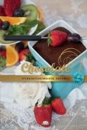 Chocolate: Irresistivelmente Versátil - Van Arkel ,Francis pdf epub