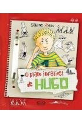 O Plano Infalível de Hugo - Zett,Sabine | Hoshan.org