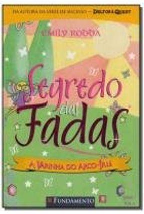 Segredo das Fadas 2.4 - A Varinha do Arco-íris - Rodda,Emily   Nisrs.org