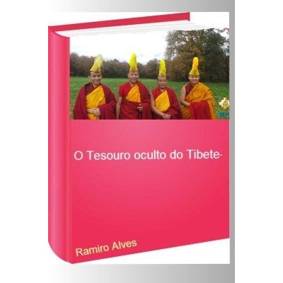 O tesouro oculto do Tibete