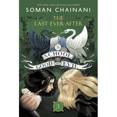 The Last Ever After - The School For Good And Evil - Book 3
