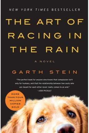 The Art Of Racing In The Rain Movie Tie-In Edition - Stein,Garth   Tagrny.org