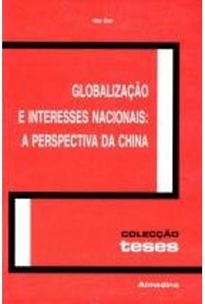Globalização e Interesses Nacionais - A Perspectiva da China - Dan,Wei | Hoshan.org
