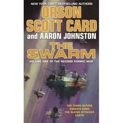 The Swarm - Volume One Of The Second Formic War