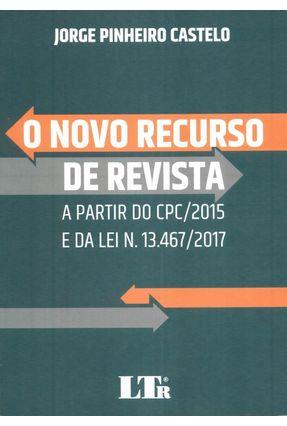 O Novo Recurso De Revista - Castelo,Jorge Pinheiro   Hoshan.org