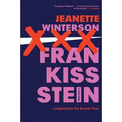 Frankissstein - Longlisted For The Booker Prize 2019