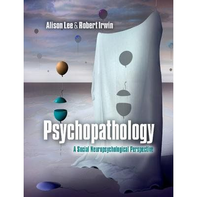 Psychopathology - A Social Neuropsychological Perspective
