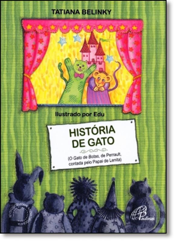 Historia De Gato O Gato De Botas De Perrault Contado Pelo