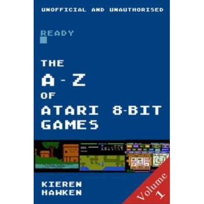 The A - Z of Atari 8-bit Games - Volume 1