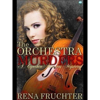 The Orchestra Murders - A Cynthia Masters Mystery