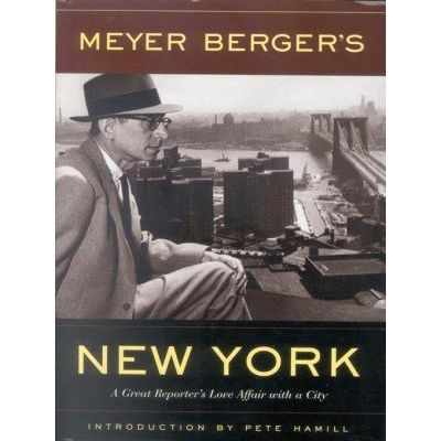 Meyer Berger'apos;s New York