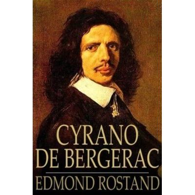Cyrano de Bergerac - A Play in Five Acts