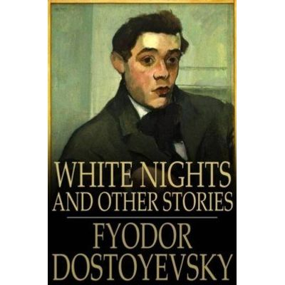 White Nights - And Other Stories