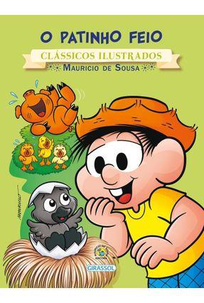 Turma da Mônica - o Patinho Feio - Col. Clássicos Ilustrados - Souza,Maurício de | Hoshan.org