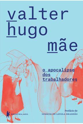 O Apocalipse Dos Trabalhadores - Mãe,Valter Hugo   Hoshan.org