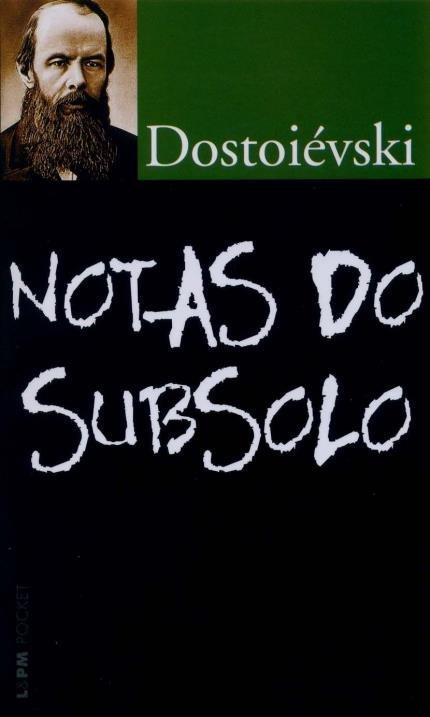Notas do Subsolo - Saraiva