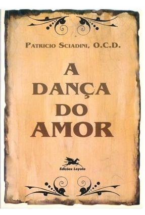 Dança do Amor (A) * - Vários Autores   Tagrny.org