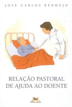 Relação Cristianismo de Ajuda ao Doente ** - Vários Autores | Nisrs.org