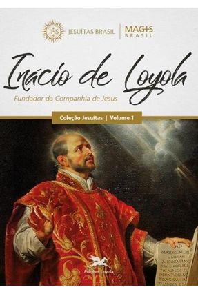 Inácio De Loyola - Fundador Da Companhia De Jesus - Botero,Horacio | Hoshan.org