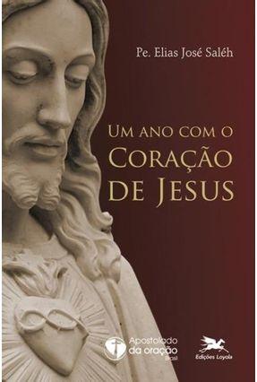 Ano Com o Coração de Jesus - Saléh,Elias José pdf epub