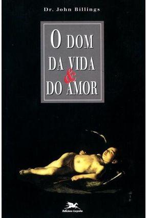 Dom da Vida e do Amor (o) - Vários Autores   Hoshan.org