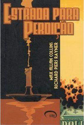 Estrada para Perdição - Volume 3 - Collins,Max Allan Rayner,Richard Piers   Tagrny.org