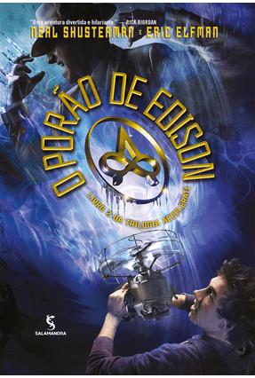 O Porão de Edison - Trilogia Accelerati - Livro II - Elfman,Eric Neal Shusterman pdf epub