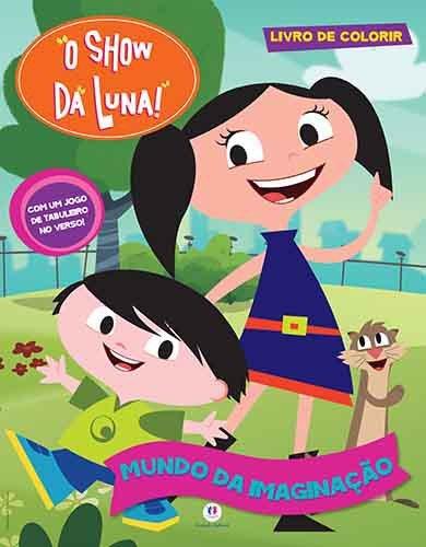 O Show Da Luna Mundo Da Imaginacao Livro Jumbo De Colorir