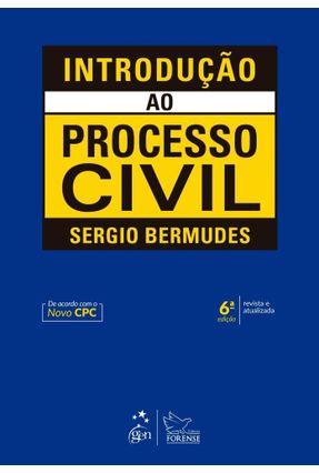 Introdução ao Processo Civil - 6ª Ed. 2018 - SERGIO BERMUDES pdf epub