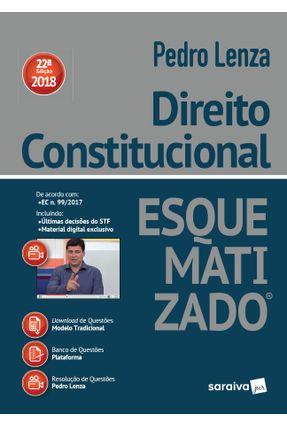 Direito Constitucional Esquematizado - 22ª Ed. 2018 - Lenza,Pedro | Hoshan.org