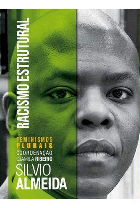 Racismo Estrutural - Almeida,Silvio | Hoshan.org