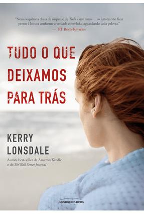 Tudo O Que Deixamos Para Trás - Kerry Lonsdale pdf epub