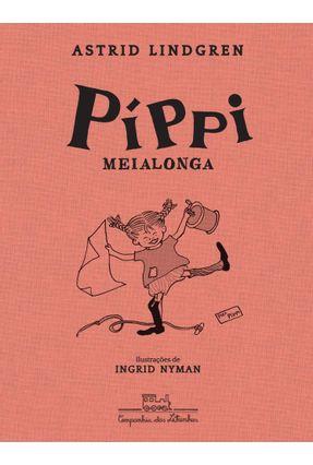 Píppi Meialonga - Lindgren,Astrid | Hoshan.org