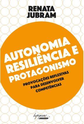 Autonomia, Resiliência e Protagonismo - Jubram,Renata | Hoshan.org