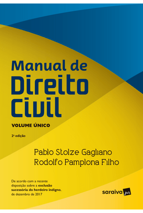 Manual De Direito Civil - Vol. Único - 2ª Ed. 2018 - Filho,Rodolfo Pamplona Gagliano,Pablo Stolze   Nisrs.org