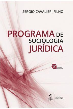 Programa De Sociologia Jurídica - CAVALIERI FILHO,Sergio | Tagrny.org