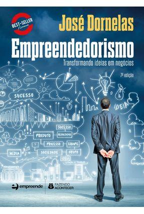 Empreendedorismo - Transformando Ideias Em Negócios - 7ª Ed. 2018 - Dornelas,José   Hoshan.org