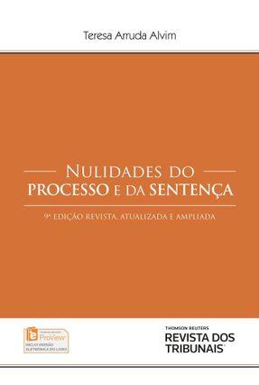 Nulidades No Processo da Sentença - 9ª Ed. 2018 - Teresa Arruda Alvim pdf epub