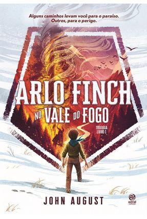 Arlo Finch - No Vale do Fogo - John August pdf epub