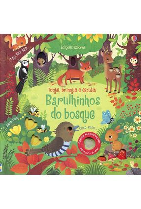 Barulhinhos do Bosque - Toque, Brinque e Escute! - Iossa,Federica Taplin,Sam pdf epub